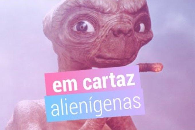 Em Cartaz: os melhores filmes com alienígenas
