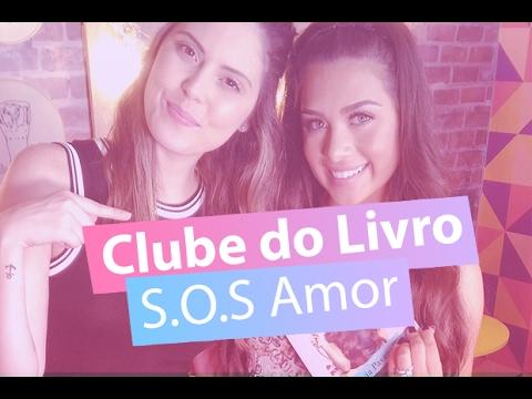 Clube do Livro: S.O.S Amor de Flávia Pavanelli