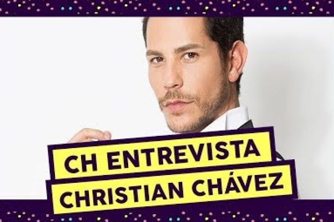 CH ENTREVISTA: Christian Chávez fala sobre o novo RBD