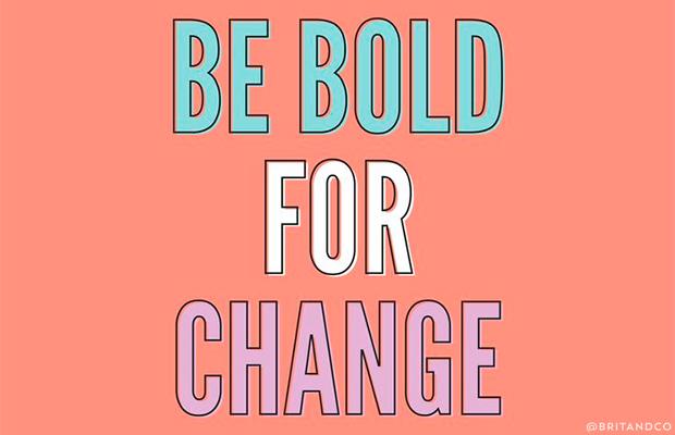 """ilustração com a frase """"seja forte pela mudança"""""""