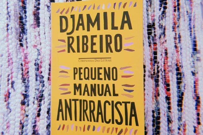 Pequeno Manual Antirracista, de Djamila Ribeiro