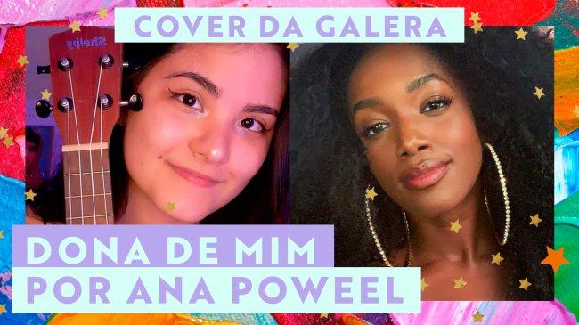 Cover da Galera: Ana Poweel faz versão com ukulele de Dona de Mim, da IZA