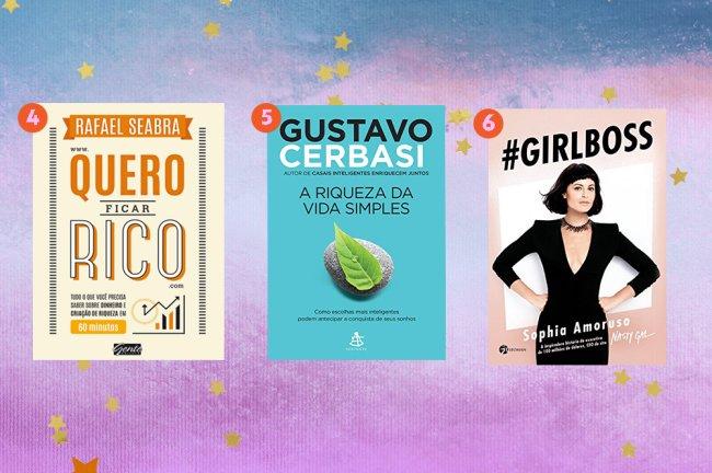 A montagem mostra três livros: Quero ficar rico, de Rafael Seabra, A riqueza da vida simples, de Gustavo Cerbasi e Girboss de Sofia Amoruso.