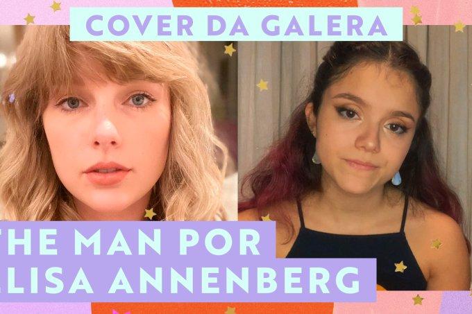 Cover da Galera CH: Elisa Paglia faz versão de The Man, de Taylor Swift