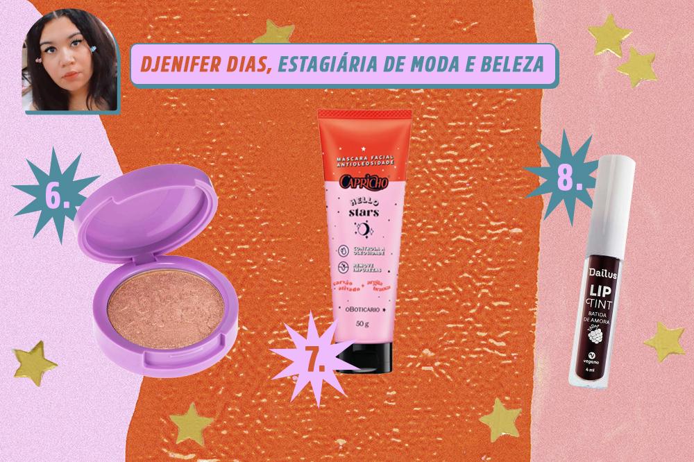 Montagem com três produtos de beleza: um iluminador, uma máscara facial e um lip tint. Indicações de Djenifer Dias, estagiária de moda e beleza da CAPRICHO. O fundo é laranja, rosa e lilás com estrelas douradas.